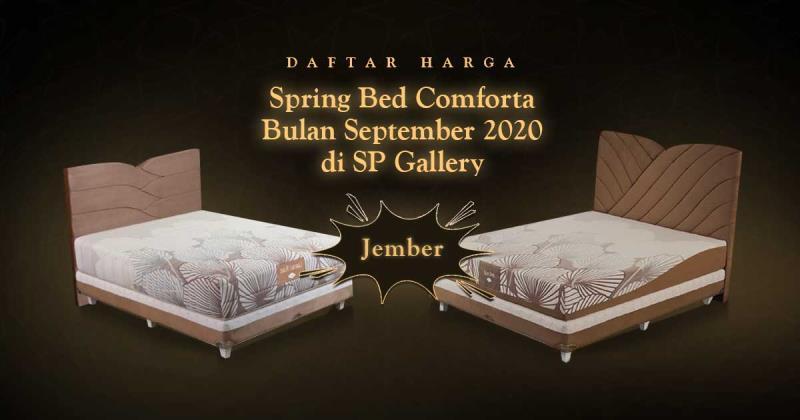 Harga Spring Bed Comforta Jember Bulan September 2020 di SP Gallery