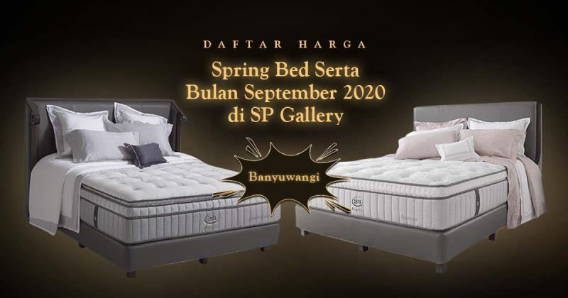 Harga Spring Bed Serta Banyuwangi September 2020 di SP Gallery