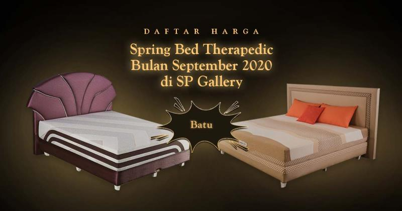 Harga Spring Bed Therapedic Batu September 2020 di SP Gallery