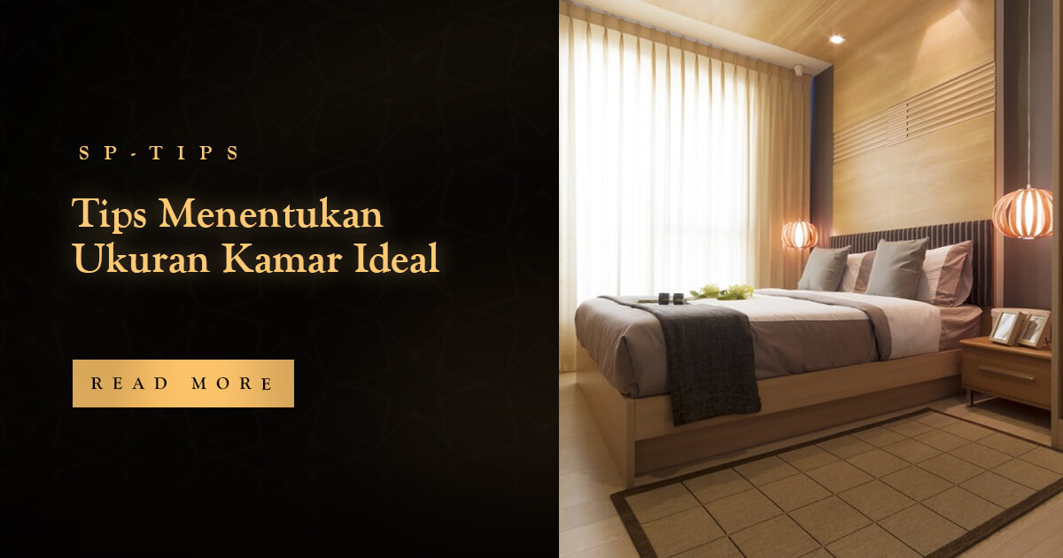 Tips Menentukan Ukuran Kamar Ideal